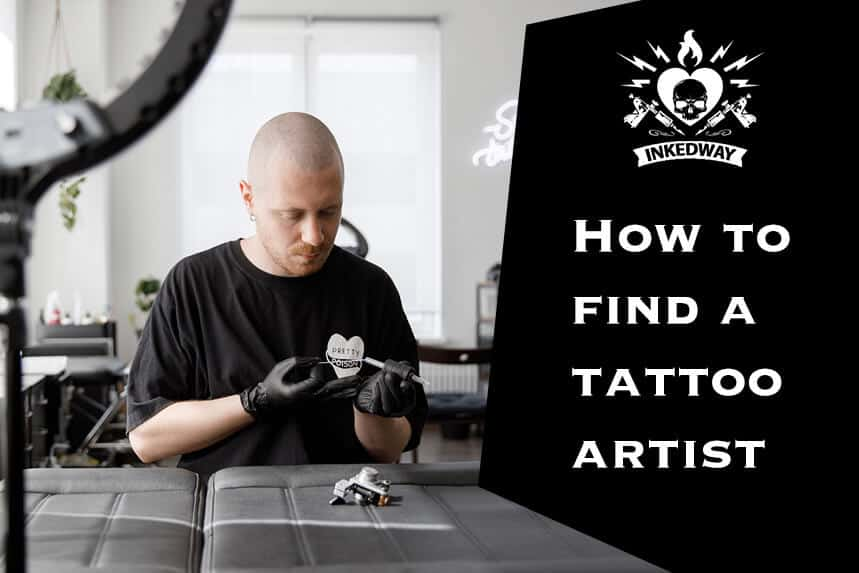 How to find a tattoo artist.